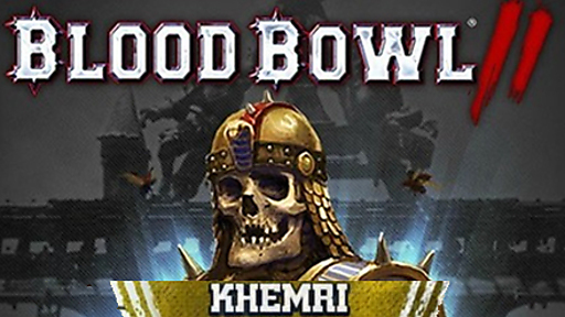Blood Bowl 2 - Khemri