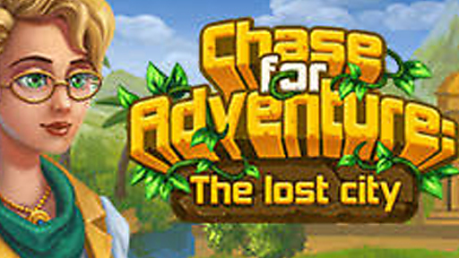 Chase for Adventure: The Lost City