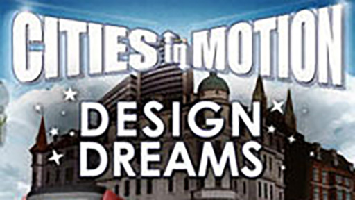 Cities in Motion: Design Dreams DLC