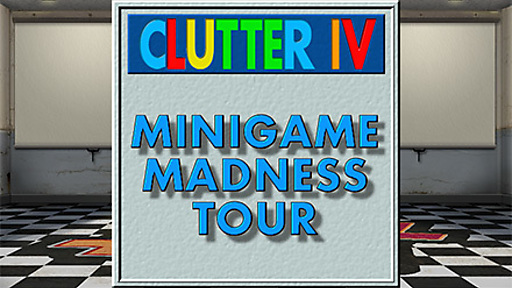 Clutter IV: Minigame Madness Tour
