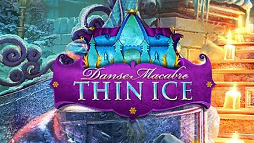 Danse Macabre: Thin Ice