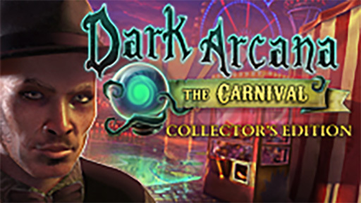 Dark Arcana: The Carnival Collector's Edition