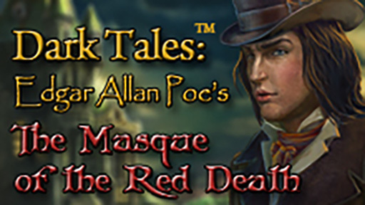 Dark Tales: Edgar Allan Poe's The Masque of the Red Death Collector's Edition