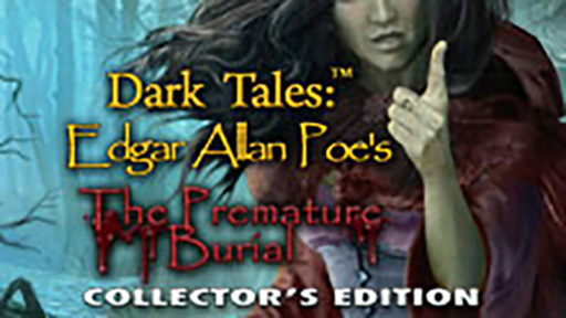Dark Tales: Edgar Allan Poe's The Premature Burial CE