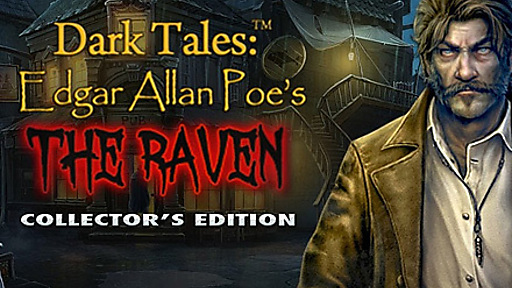 Dark Tales™: Edgar Allan Poe's The Raven Collector's Edition