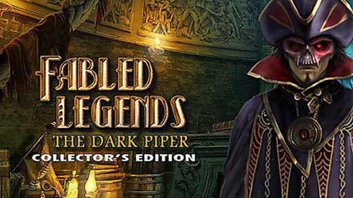 Fabled Legends: The Dark Piper Collector's Edition