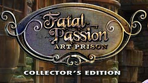 Fatal Passion: Art Prison Collector's Edition