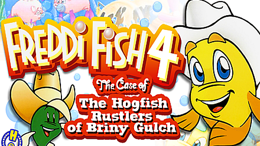 Freddi Fish 4: The Case of the Hogfish Rustlers of Briny Gulch