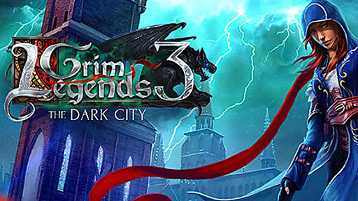 Grim Legends: The Dark City