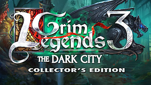 Grim Legends: The Dark City Collector's Edition