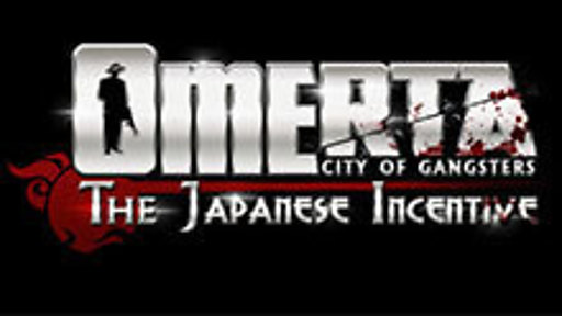 Omerta: The Japanese Incentive DLC