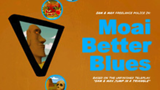 Sam & Max 202 - Moai Better Blues