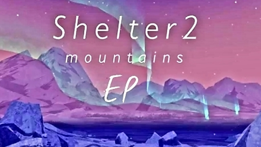 Shelter 2 Mountains EP