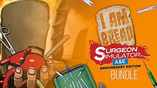 Surgeon Simulator Anniversary Edition + I Am Bread