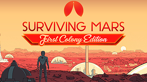 Surviving Mars - First Colony Edition