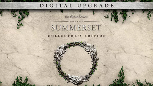 The Elder Scrolls Online: Summerset Digital Collector's Edition Upgrade