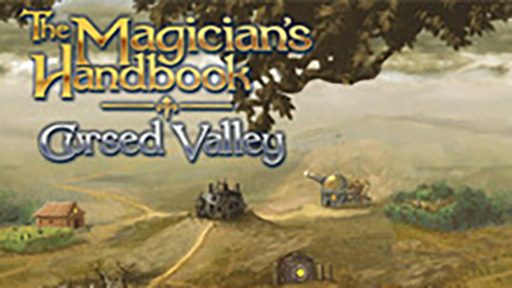 The Magician's Handbook: Cursed Valley