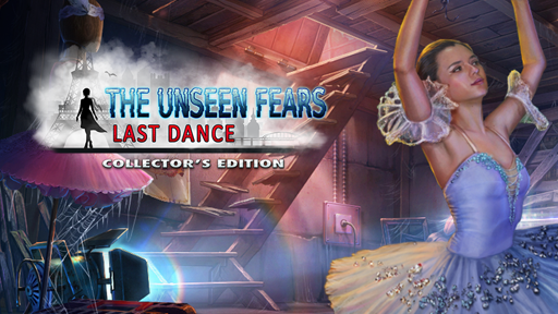 The Unseen Fears: Last Dance Collector's Edition