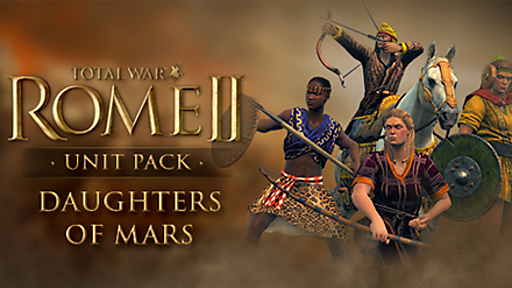 Total War™: ROME II - Daughters of Mars Unit Pack