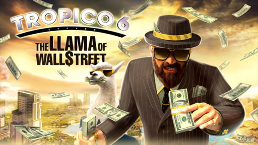 Tropico 6 - The Llama of Wall Street