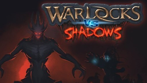 Warlocks vs Shadows