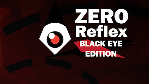 Zero Reflex : Black Eye Edition