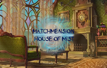 Matchmension: House of Mist Badge