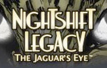 Nightshift Legacy: The Jaguar's Eye Badge