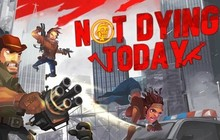 Not Dying Today Badge