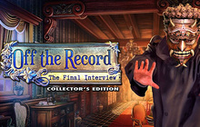 Off the Record: The Final Interview Collector's Edition Badge