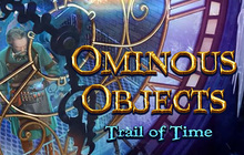Ominous Objects: Trail of Time Badge