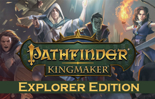 Pathfinder: Kingmaker Explorer Edition