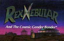Rex Nebular and the Cosmic Gender Bender Badge