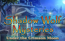 Shadow Wolf Mysteries: Under the Crimson Moon Badge