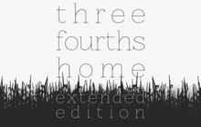 Three Fourths Home: Extended Edition Badge