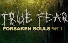 True Fear - Forsaken Souls
