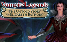 Vampire Legends: The Untold Story of Elizabeth Bathory Badge