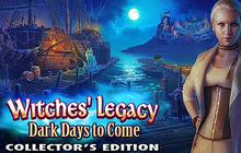Witches' Legacy: Dark Days to Come Collector's Edition Badge